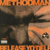 Method Man / Release Yo' Delf