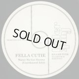 Fella Cutie / Mr. Brown - Water No Get Enemy c/w There Was A Time (KD Mix)