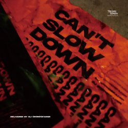 画像1: DJ CRONOSFADER / CAN'T SLOW DOWN (Mix CD)