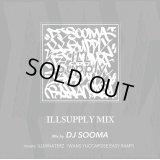 DJ SOOMA / ILLSUPPLY MIX (MIX CD)