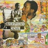Fela Anikulapo-Kuti And Egypt 80 / Underground System