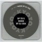 DJ IIDA / UP TO U  (Mix CD)
