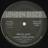 Larry Page Orchestra / Erotic Soul c/w I'm Hooked On You
