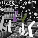 DJ SOOMA & DJ MO-RI / BLACK-N-WHITE