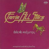 Fania All Stars / Delicate And Jumpy