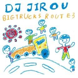 画像1: DJ Jirou / Big Trucks Route 3 (Mix CD)