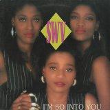 SWV / I'm So Into You